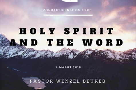 2018-03-04 Ps Wenzel Beukes Holy Spirit and the word